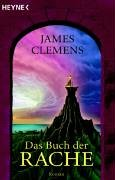 Clemens, James - Buch der Rache, Das (Alasea / Banned and the Banished 3)