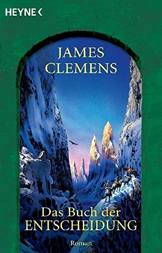 Clemens, James - Buch der Entscheidung, Das (Alasea / Banned and the Banished 5)