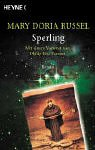 Russel, Mary Doria - Sperling / Gottes Kinder