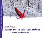 Autismus: Buntschatten und Flederm�use, 3 Audio-CDs