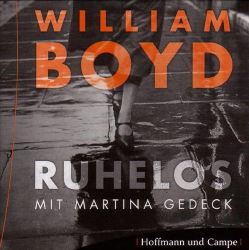 Boyd, William - Ruhelos