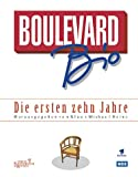 Boulevard Bio. Die ersten zehn Jahre.
