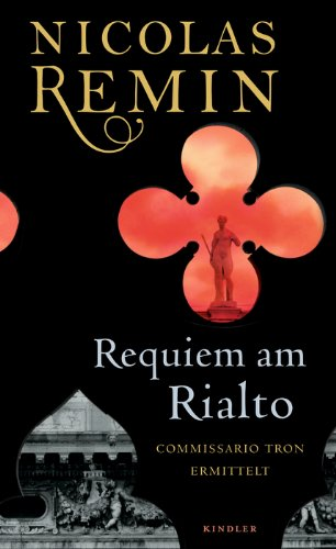 Remin, Nicolas - Requiem am Rialto