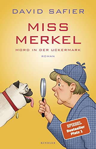 David Safier - Miss Merkel. Mord in der Uckermark