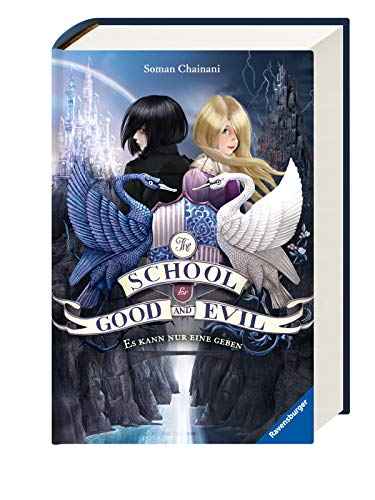 Soman Chainani - The School for Good and Evil, Band 1: Es kann nur eine geben