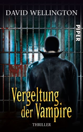 Wellington, David - Vergeltung der Vampire