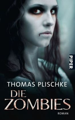 Plischke, Thomas - Zombies, Die