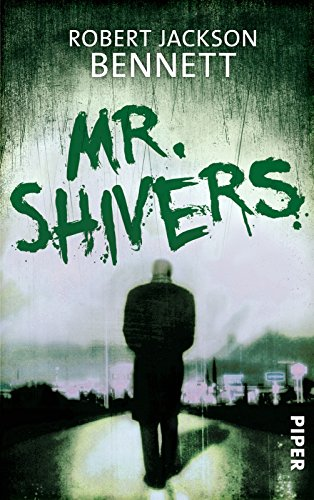 Bennett, Robert Jackson - Mr. Shivers
