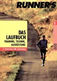 Laufen: Das Laufbuch. Runner's World: Training, Technik, Ausrstung