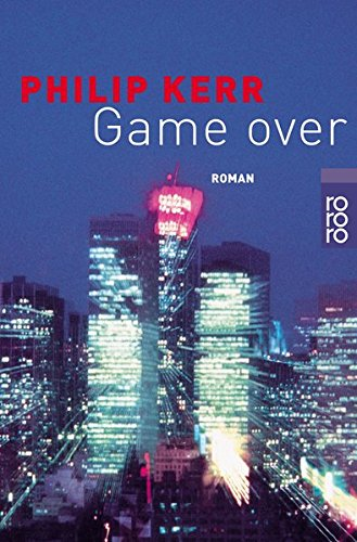 Philip Kerr - Game over