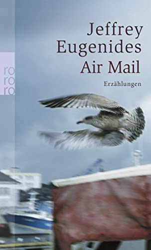 Eugenides, Jeffrey - Air Mail