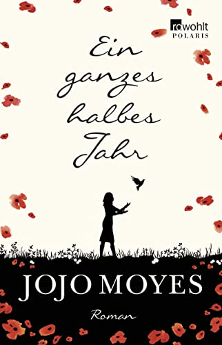 Ein ganzes halbes Jahr &#8211; Jojo Moyes