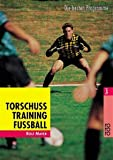 Fussball: Torschusstraining Fu�ball
