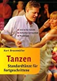 Tanzen. Standardtnze fr Fortgeschrittene: Einfaches Lernsystem. Schritt fr Schritt. Musiktipps