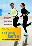 Laufen: Eine Stunde laufen