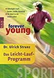 Laufen: forever young - Das Leicht-Lauf-Programm