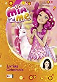 Mia and Me, Band  3: Lyrias Geheimnis