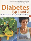 Diabetes: Diabetes Typ 1 und 2