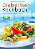 Diabetes: Diabetiker Kochbuch