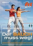Bauchtraining: Der Bauch muss weg!: Workout fr eine schlanke Figur