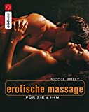 Erotikmassage: Erotische Massage fr sie &amp; ihn