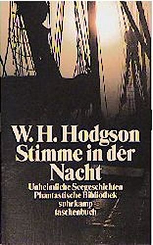 William Hope Hodgson - Stimme in der Nacht. Unheimliche Seegeschichten