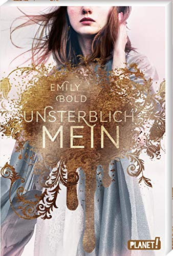 Emily Bold - Unsterblich mein (The Curse 1)