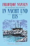 Expeditionen: In Nacht und Eis: Die norwegische Polarexpedition 1893-1896