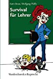 Lehrer: Survival fr Lehrer