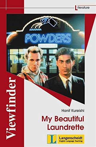 Hanif Kureishi - My Beautiful Laundrette (Mein wunderbarer Waschsalon)