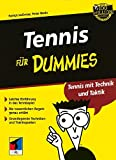 Tennis: Tennis fr Dummies. Tennis mit Technik und Taktik