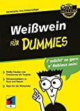 Weisswein: Weiwein fr Dummies
