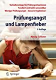 Prfungsangst: Prfungsangst und Lampenfieber Bewertungssituationen vorbereiten und meistern