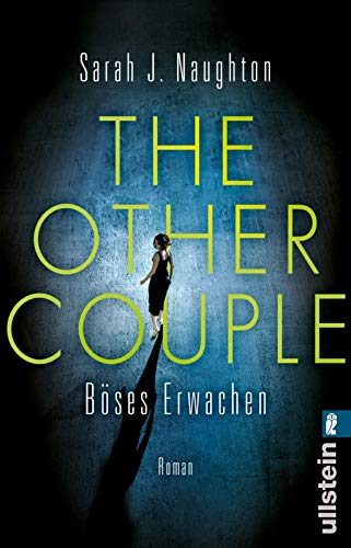 Sarah J. Naughton - The Other Couple – Böses Erwachen