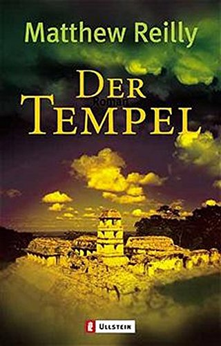 Matthew Reilly - Der Tempel