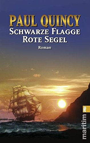 Quincy, Paul - Schwarze Flagge - Rote Segel