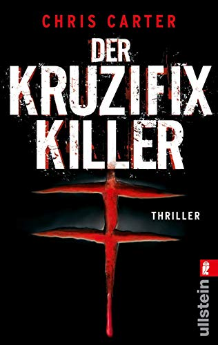 Carter, Chris - Kruzifix-Killer, Der