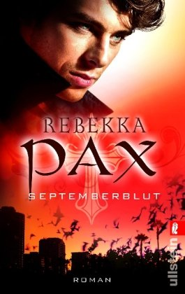 Pax, Rebekka - Septemberblut (Vampirjäger 1)