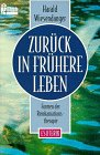 Reinkarnationstherapie: Zurck in frhere Leben. Formen der Reinkarnationstherapie.