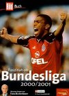 Fussball-Bundesliga: Faszination Fu�ball-Bundesliga 2000/2001