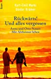 Alzheimer: Rckwrts! Und alles vergessen