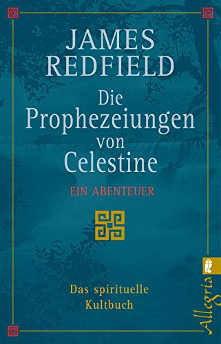 Redfield, James - Prophezeiungen von Celestine, Die