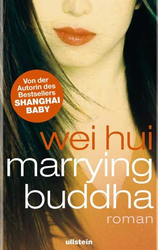 Wei Hui - Marrying Buddha