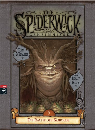 Black, Holly / DiTerlizzi, Tony - Rache der Kobolde, Die (Die Spiderwick-Geheimnisse 5)