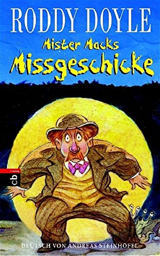 Doyle, Roddy - Mister Macks Missgeschicke