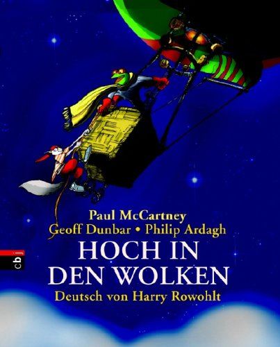 McCartney, Paul / Dunbar, Geoff / Ardagh, Philip / Rowohlt, Harry - Hoch in den Wolken