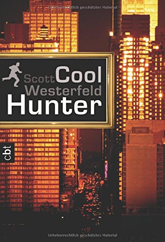 Westerfeld, Scott - Cool Hunter