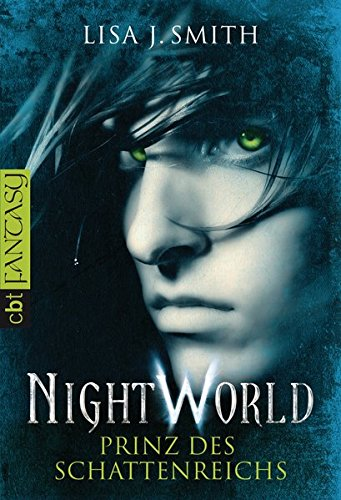 Smith, Lisa J.  - Prinz des Schattenreichs (Night World 2)