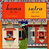 Kamasutra: Kamasutra fr ihn, fr sie
