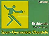 Tischtennis: Sport - Gymnasiale Oberstufe : Tischtennis